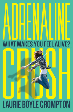 Adrenaline Crush by Laurie Boyle Crompton | Review + Giveaway