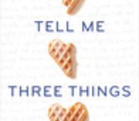 Tell Me Three Things by Julie Buxbaum   Review