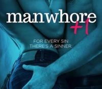 Manwhore +1 (Manwhore #2)  by Katy Evans | Review