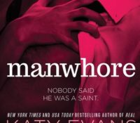 Manwhore (Manwhore #1) by Katy Evans | Review
