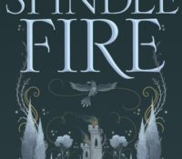 Spindle Fire (Spindle Fire #1) by Lexa Hilyer | Review