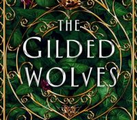 Waiting on…The Gilded Wolves