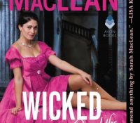 Wicked and the Wallflower (The Bareknuckle Bastards #1) by Sarah MacLean | Review
