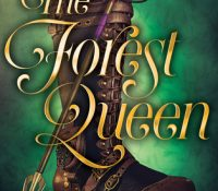 The Forest Queen by Betsy Cornwell | Review