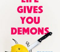 When Life Gives You Demons by Jennifer Honeybourn | Review
