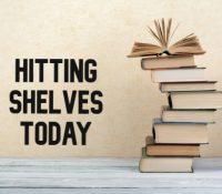 Hitting Shelves Today | August 13