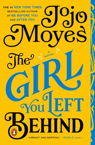The Girl You Left Behind by Jojo Moyes | Review