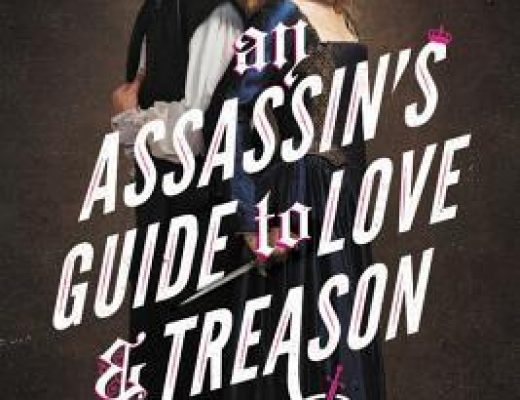 Waiting on…An Assassin's Guide to Love and Treason