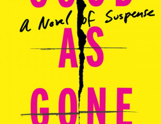Good As Gone by Amy Gentry | Review