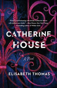 Catherine House Elisabeth Thomas book cover