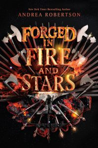 forged in fire and stars andrea robertson book cover
