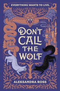 don't call the wolf aleksandra ross book cover