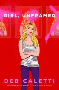 girl unframed deb caletti book cover