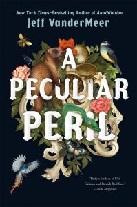 a peculiar peril jeff vandermeer book cover