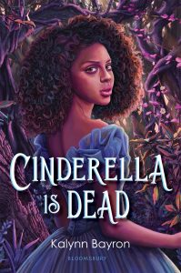 cinderella is dead kalynn bayron book cover