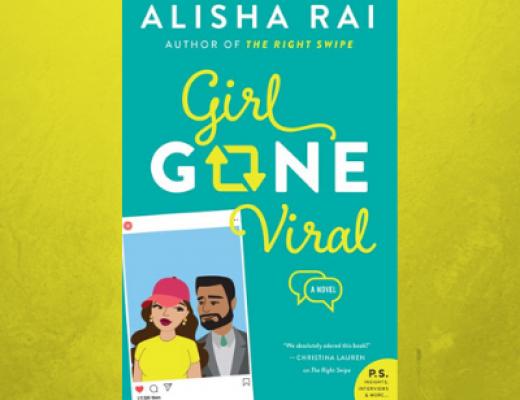 Girl Gone Viral (Modern Love #2) by Alisha Rai | Review