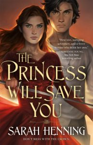 the princess will save you sarah henning
