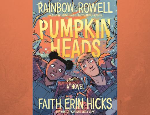 Pumpkinheads by Rainbow Rowell, Faith Erin Hicks | Review