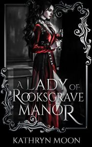 a lady of rooksgrave manor kathryn moon book cover