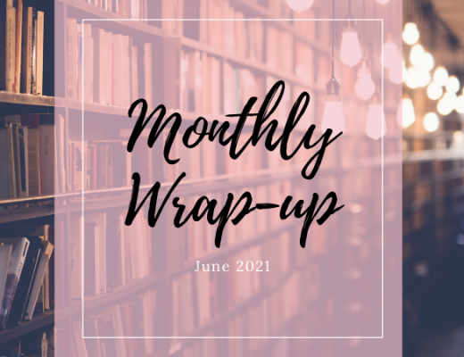 Monthly Wrap Up   June 2021